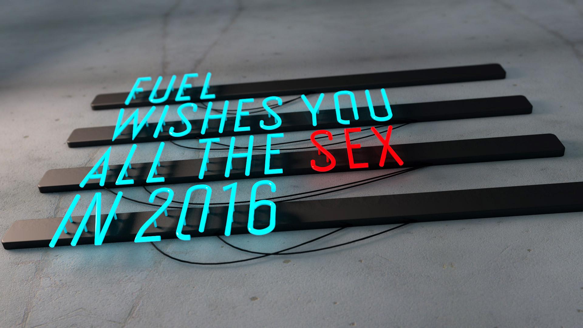 FUEL os desea el mejor sexo 2016